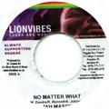 Jah Mason - No Matter What (Lion Vibes)