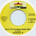 General B - Nuh Chi Chi Man (Creation Music)