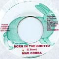 Mad Cobra - Born In The Ghetto (Bunny G's)