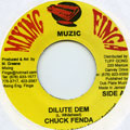 Chuck Fender - Dilute Dem (Mixing Finga)