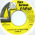 Lukie D - Center Of Attraction (Fire House Crew)