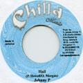 Johnny P - Hail (Chilla Music)