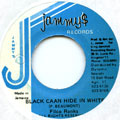 Filco Ranks - Black Caan Hide In White (Jammys)