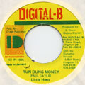 Little Hero - Run Dung Money (Digital B)