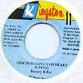 Bounty Killer - Dem Nuh Have Nuh Heart (Kingston 11)