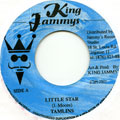 Tamlins - Little Star (King Jammys)