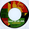 Luciano - Save Us Oh Jah