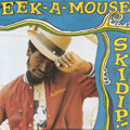 Eek A Mouse - Skidip