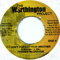 Freddie McGregor - Don't Forget Your Brother (Worthington Project)