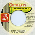 Blacka Demus - Cater For Woman