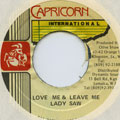 Lady Saw - Love Me And Leave Me