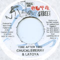 Chuckle Berry, Latoya - Time After Time