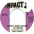 Max Romeo - Every Man Ought To Know