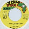 Yami Bolo - Set Jah Children Free (African Star)