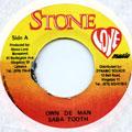 Saba Tooth - Own De Man (Stone Love)