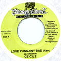 Cecile - Love Punnany Bad (Raw) (Young Blood)