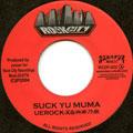 Uerock-X, 湘南乃風 - Suck Yu Muma (Rock City JPN)