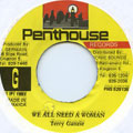 Terry Ganzie - We All Need A Woman (Penthouse)