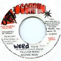 Yellowman, Beenie Man - Weed Dem Out The Dancehall (Black Scorpio)