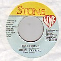 Bobby Crystal - Best Friend (Stone Love)