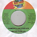 Macka Diamond - Diamonds Are Forever