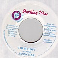 Sandy Star - For My Love (Shocking Vibes)