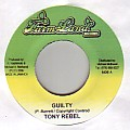 Tony Rebel - Guilty
