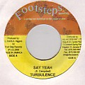 Turbulence - Say Yeah (Footsteps)
