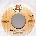 Garnett Silk - Love Me Or Leave Me