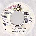Prince Jazzbo - Look Offishaley