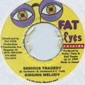 Singing Melody - Serious Tragedy (Fat Eyes)