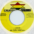 Mr Lexx (Lexxus), Pam Hall - I Know