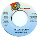 Mega Banton - Can't Call Mi Name