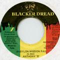 Anthony B - Babylon Mission Fail (Blacker Dread)