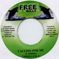 Thriller U - Calling For Me (Free Willy)