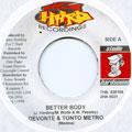 Tanto Metro, Devonte - Better Body (2 Hard)