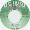 Lady Saw - Move On (De Javu)