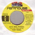 Tony Rebel - Gun Dog Pusses (Penthouse)