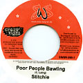 Lt. Stitchie - Poor People Bawling