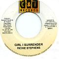 Richie Stephens - Girl I Surrender (C & I Records)