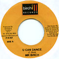 Mr Birch - U Can Dance