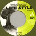Han-Kun (湘南乃風) - Groovin' (Life Style JPN)
