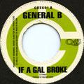 General B - If A Gal Broke (Greensleeves UK)
