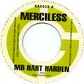 Merciless - Mr Heart Harden (Greensleeves UK)