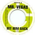 Mr Vegas - Hit Him Back (Greensleeves UK)