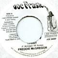 Freddie McGregor - I Pray (Joe Frasier)