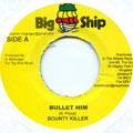 Bounty Killer - Bullet Him (Big Ship)