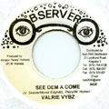Valerie Vybz - See Dem A Come