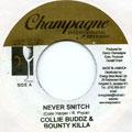 Collie Buddz, Bounty Killer - Never Snitch (Edit) (Champagne)