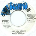 Mega Banton - Weh Dem A Plan (Black Scorpio)